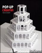 POP-UP CREATIVI - HIEBERT HELEN