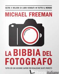 BIBBIA DEL FOTOGRAFO (LA) - FREEMAN MICHAEL