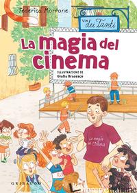 MAGIA DEL CINEMA. VIA DEI TANTI (LA) - MORRONE FEDERICA