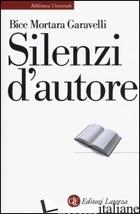 SILENZI D'AUTORE - MORTARA GARAVELLI BICE