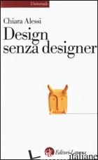 DESIGN SENZA DESIGNER - ALESSI CHIARA