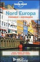 NORD EUROPA. FRASARIO E DIZIONARIO - DAPINO C. (CUR.)