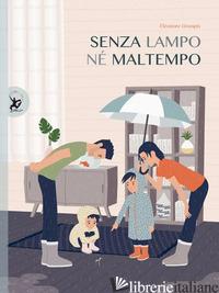 SENZA LAMPO NE' MALTEMPO - DOUSPIS ELEONORE