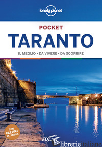 TARANTO. CON CARTA GEOGRAFICA RIPIEGATA - GARWOOD DUNCAN
