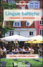 LINGUE BALTICHE. FRASARIO DIZIONARIO - DAPINO C. (CUR.)