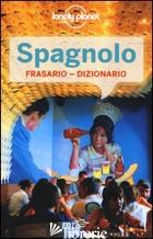 SPAGNOLO. FRASARIO-DIZIONARIO - DAPINO C. (CUR.)