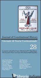 GIORNALE DI STORIA COSTITUZIONALE. EDIZ. ITALIANA E INGLESE. VOL. 28 - LACCHE' L. (CUR.)