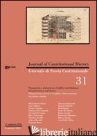 GIORNALE DI STORIA COSTITUZIONALE. EDIZ. ITALIANA E INGLESE. VOL. 31: TRASPARENZ - LACCHE' L. (CUR.)