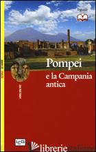 POMPEI E LA CAMPANIA ANTICA - ROBERT JEAN-NOEL