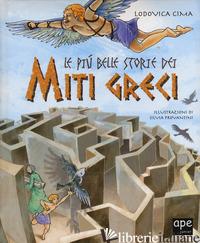 PIU' BELLE STORIE DEI MITI GRECI (LE) - CIMA LODOVICA