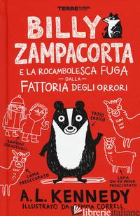 BILLY ZAMPACORTA E LA ROCAMBOLESCA FUGA DALLA FATTORIA DEGLI ORRORI - KENNEDY A. L.
