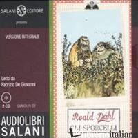 SPORCELLI LETTO DA FABRIZIO DE GIOVANNI. AUDIOLIBRO. 2 CD AUDIO. EDIZ. INTEGRALE - DAHL ROALD