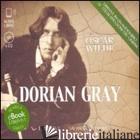 DORIAN GRAY. AUDIOLIBRO. 4 CD AUDIO FORMATO MP3 - WILDE OSCAR