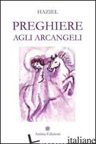 PREGHIERE AGLI ARCANGELI - HAZIEL