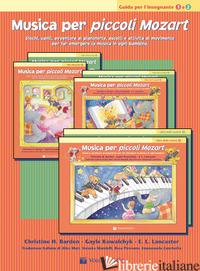 MUSICA PER PICCOLI MOZART. GUIDA DELL'INSEGNANTE. LIVELLO 1-2. GIOCHI, CANTI, AV - BALDEN CHRISTINE H.; KOWALCHYK GAYLE; LANCASTER E. L.