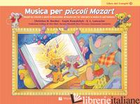 MUSICA PER PICCOLI MOZART. IL LIBRO DEI COMPITI. VOL. 1 - BALDEN CHRISTINE H.; KOWALCHYK GAYLE; LANCASTER E. L.