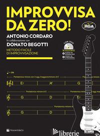 IMPROVVISA DA ZERO. CON DVD - BEGOTTI, D.; CORDARO