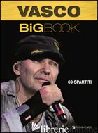 VASCO BIG BOOK - ROSSI VASCO