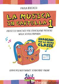 MUSICA IN CARTELLA. PROGETTO DIDATTICO PER L'EDUCAZIONE MUSICALE NELLA SCUOLA PR - BERTASSI PAOLA