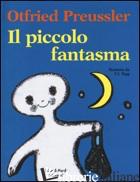PICCOLO FANTASMA (IL) - PREUSSLER OTFRIED