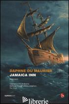 JAMAICA INN - DU MAURIER DAPHNE