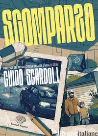 SCOMPARSO - SGARDOLI GUIDO