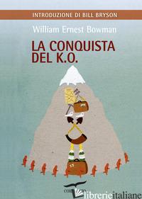 CONQUISTA DEL K.O. (LA) - BOWMAN WILLIAM ERNEST