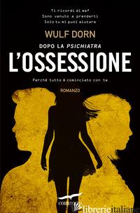 OSSESSIONE (L') - DORN WULF