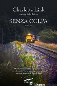 SENZA COLPA. LE INDAGINI DI KATE LINVILLE. VOL. 3 - LINK CHARLOTTE