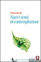 NUOVI SEMI DI CONTEMPLAZIONE - MERTON THOMAS