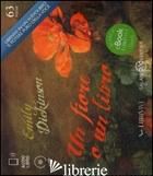 FIORE O UN LIBRO. AUDIOLIBRO. CD AUDIO FORMATO MP3 (UN) - DICKINSON EMILY; MALINI R. (CUR.)