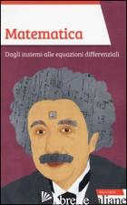MATEMATICA. DAGLI INSIEMI ALLE EQUAZIONI DIFFERENZIALI - SCORLETTI MASSIMO; TRIONI MARIO ITALO