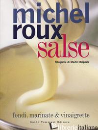 SALSE. FONDI, MARINATE & VINAIGRETTE - ROUX MICHEL