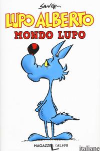 LUPO ALBERTO. MONDO LUPO - SILVER
