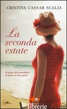 SECONDA ESTATE (LA) - CASSAR SCALIA CRISTINA