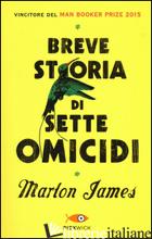 BREVE STORIA DI SETTE OMICIDI - JAMES MARLON