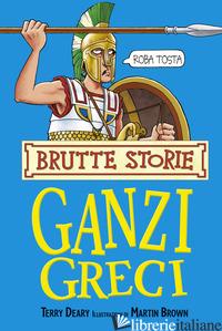 GANZI GRECI (I) - DEARY TERRY