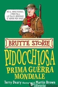 PIDOCCHIOSA PRIMA GUERRA MONDIALE - DEARY TERRY; BIRATTARI M. (CUR.)