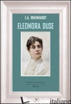 ELEONORA DUSE - RHEINHARDT EMIL ALPHONS