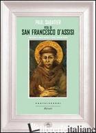 VITA DI SAN FRANCESCO D'ASSISI - SABATIER PAUL