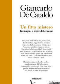 FITTO MISTERO. IMMAGINI E STORIE DEL CRIMINE (UN) - DE CATALDO GIANCARLO