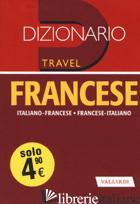 DIZIONARIO FRANCESE. ITALIANO-FRANCESE, FRANCESE-ITALIANO - MINI