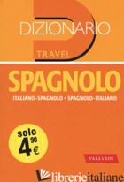 DIZIONARIO SPAGNOLO. ITALIANO-SPAGNOLO, SPAGNOLO-ITALIANO - AAVV