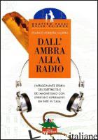 DALL'AMBRA ALLA RADIO - FORESTA MARTIN FRANCO