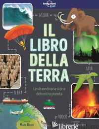LIBRO DELLA TERRA. LA STRAORDINARIA STORIA DEL NOSTRO PIANETA (IL) - BRAKE MARK