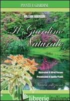 GIARDINO NATURALE. EDIZ. ILLUSTRATA (IL) - ROBINSON WILLIAM