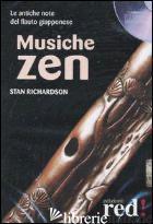 MUSICHE ZEN. CD AUDIO - RICHARDSON STAN