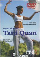 CORSO VIDEO DI TAIJI QUAN. DVD - DANIELE FLAVIO; COLLI GIULIO
