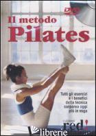 METODO PILATES. DVD (IL) - AA.VV.