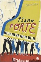 PIANO FORTE - RINALDI PATRIZIA